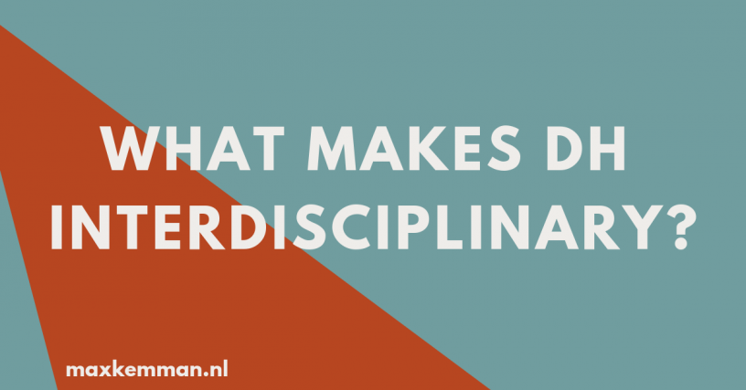 What makes DH interdisciplinary?