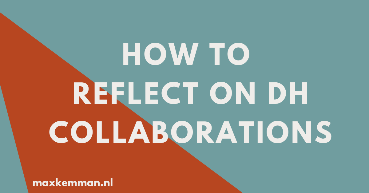 How to reflect on DH collaborations